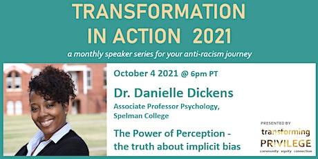 Transformation in Action featuring Dr. Danielle Dickens biglietti