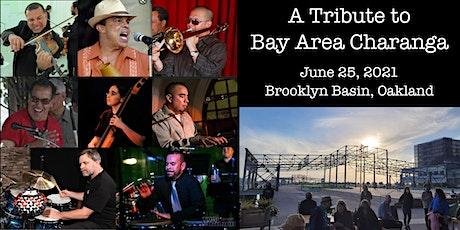 A Tribute to Bay Area Charanga tickets