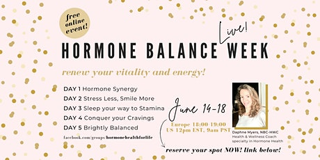 Hormone Balance Week - renew your vitality and energy! tickets