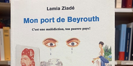Rencontre dédicace avec Lamia Ziadé le 29 juin en présentiel billets