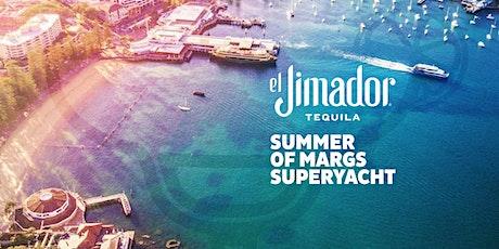 el Jimador Summer of Margs Superyacht [SATURDAY] tickets