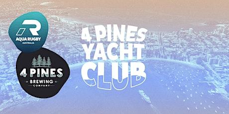 4 Pines Yacht Club [SATURDAY] tickets