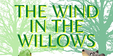 The Wind in the Willows - Outdoor Show tickets