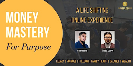 Money Mastery for Purpose -  ONLINE EXPERIENCE - A Tickets