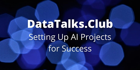 Setting Up AI Projects for Success tickets