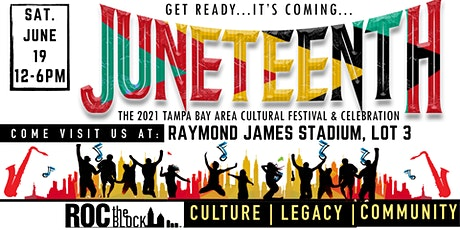 Tampa Bay Juneteenth Festival R.O.C. The Block tickets