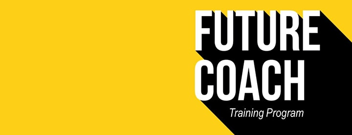 FUTURE COACH Preview Webinar! image
