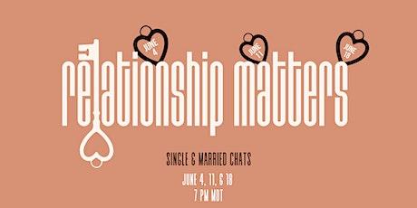 CCCG Presents: Relationship Matters! tickets