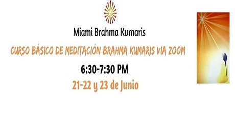 Online Curso Básico de Meditación Raja Yoga en Español (3 Days, 1 hr each) entradas