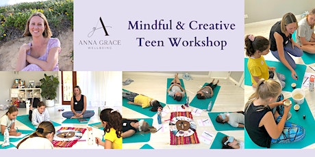 Mindful and Creative Teen Workshops July School Holidays tickets