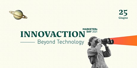 MARKETERs Day: INNOVACTION - Beyond technology boletos