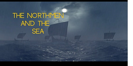 The Northmen and the Sea tickets