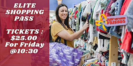 Elite Shopping $25 Friday Sept 10th at 10:30am tickets