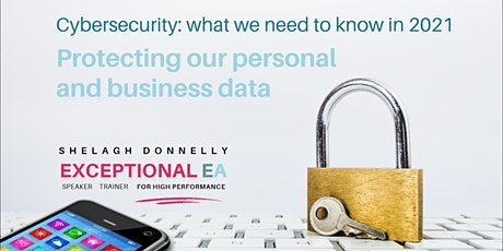 Cybersecurity: Protecting Business AND Personal Data, with Shelagh Donnelly tickets