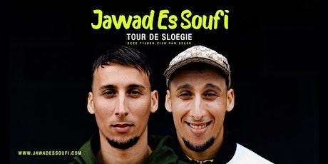 JAWAD ES SOUFI   TOUR DE SLOEGIE   DEZE TIJDEN ZIJN VAN SELEK (ONLINE) tickets