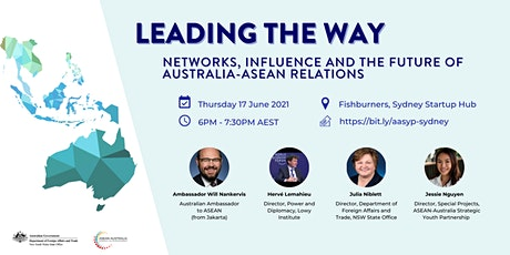 17 June 2021 Leading The Way: Networks, Influence & the Future Aus-ASEAN... tickets