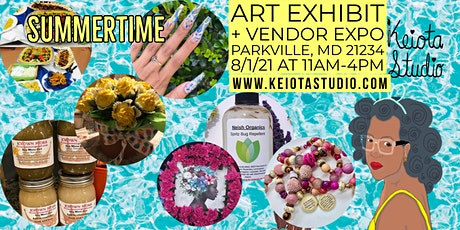 Summertime Art Exhibit & Vendor Expo FREE EVENT tickets