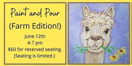 Paint and Pour (Farm Edition) tickets