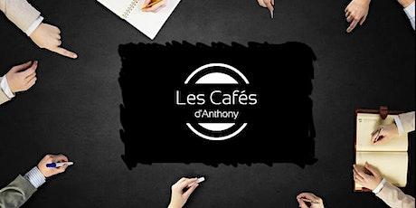 """Matinale réseau n°92 """"Les Cafés d'Anthony"""" tickets"""