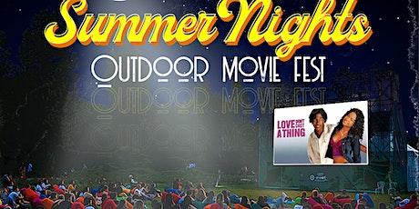 SUMMER NIGHTS - OUTDOOR MOVIE FEST tickets