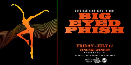 Big Eyed Phish - A Tribute to Dave Matthews Band tickets