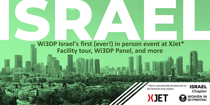 Women in 3D Printing - ISRAEL: in person event at Xjet - tour, panel & more image