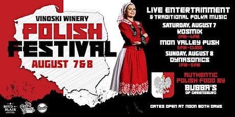 Vinoski Winery Polish Festival - Day 1 tickets