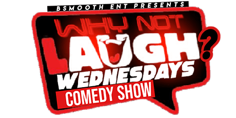 Why Not Laugh? Wednesday Comedy Show @Sucking Good Crawfish tickets