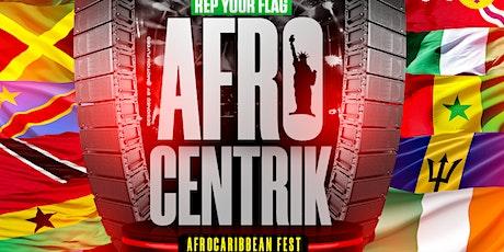 Afrocentrik : Afrocaribbean Fest tickets