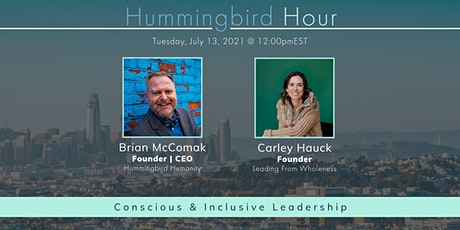 Hummingbird Hour: Conscious & Inclusive Leadership tickets