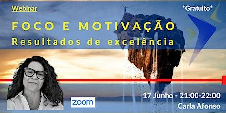 Webinar - Foco e motivação: resultados de excelência (Coaching) bilhetes