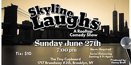 Skyline Laughs tickets