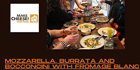 Mozzarella, Burrata and Bocconcini with Fromage Blanc tickets