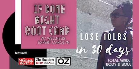 IF Done Right! Boot Camp (4 Week Program) w/wellness expert Carolyn Wilson tickets