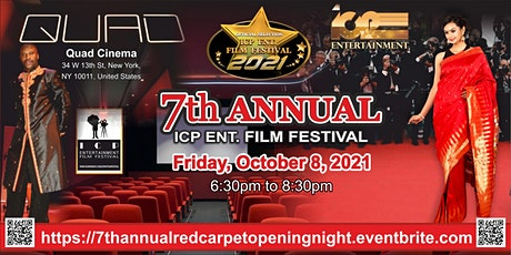 7th Annual ICP Entertainment Film Festival Red Carpet opening night tickets
