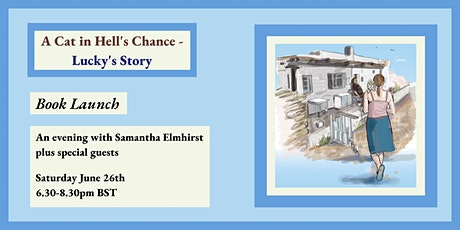 A Cat in Hell's Chance - Lucky's Story: Launch Night tickets