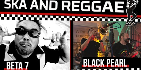 A night of Ska and Reggae with Beta 7 and Black Pearl Reggae tickets