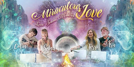 Miraculous Love - An Outdoor Concert tickets