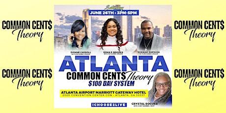 Atlanta Common Cents Theory $100/Day System tickets
