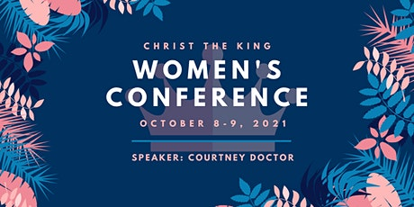 Christ the King 2021 Women's Conference tickets