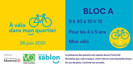 À Vélo dans mon quartier - 26 juin 2021 - Bloc A billets