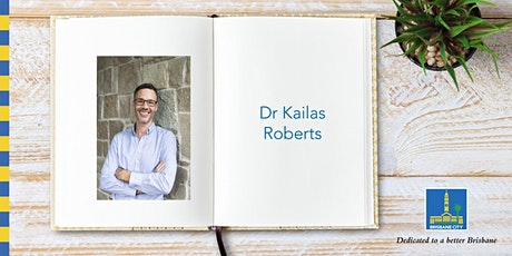 Meet Dr Kailas Roberts - Kenmore Library tickets