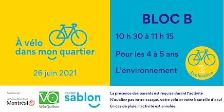 À Vélo dans mon quartier - 26 juin 2021 - Bloc B billets