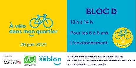 À Vélo dans mon quartier - 26 juin 2021 - Bloc D billets