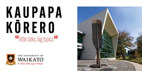 Kaupapa Kōrero - little talks, big topics tickets