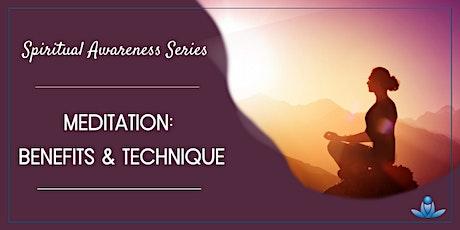 Spiritual Awareness Series - Meditation: Benefits and Technique tickets