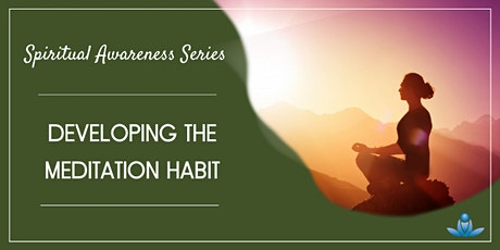Developing the Meditation Habit tickets