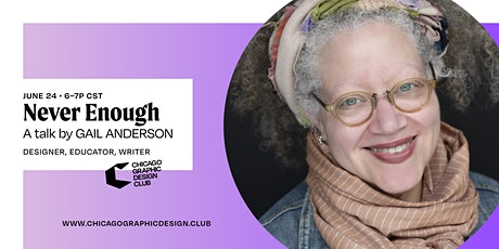 Never Enough   A Talk with Gail Anderson tickets