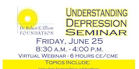 """2021 """"Understanding Depression Seminar"""" -- Dr. Robert Elliott Foundation entradas"""