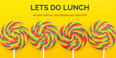 Social Networking Lunch tickets